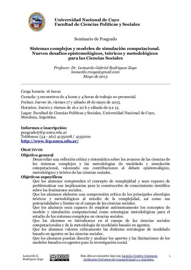 Universidad Nacional de CuyoFacultad de Ciencias Políticas y SocialesSeminario de PosgradoSistemas complejos y modelos de ...