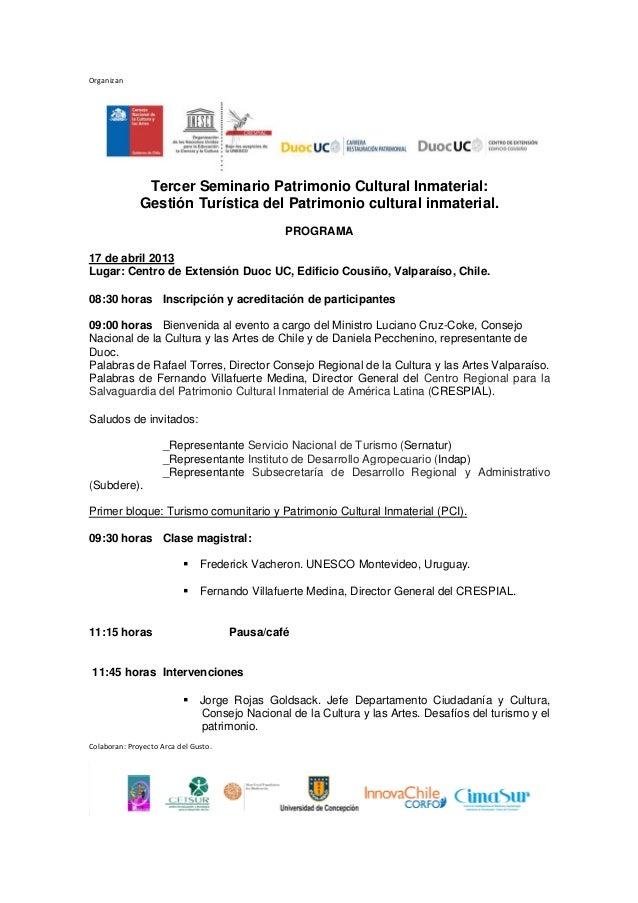 Organizan               Tercer Seminario Patrimonio Cultural Inmaterial:              Gestión Turística del Patrimonio cul...