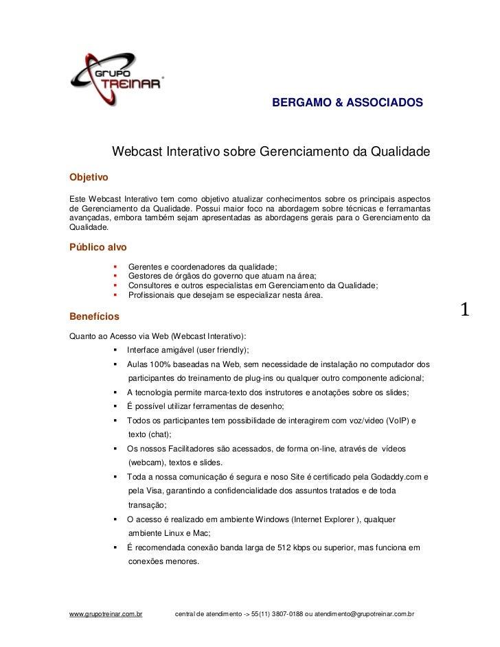 BERGAMO & ASSOCIADOS             Webcast Interativo sobre Gerenciamento da QualidadeObjetivoEste Webcast Interativo tem co...