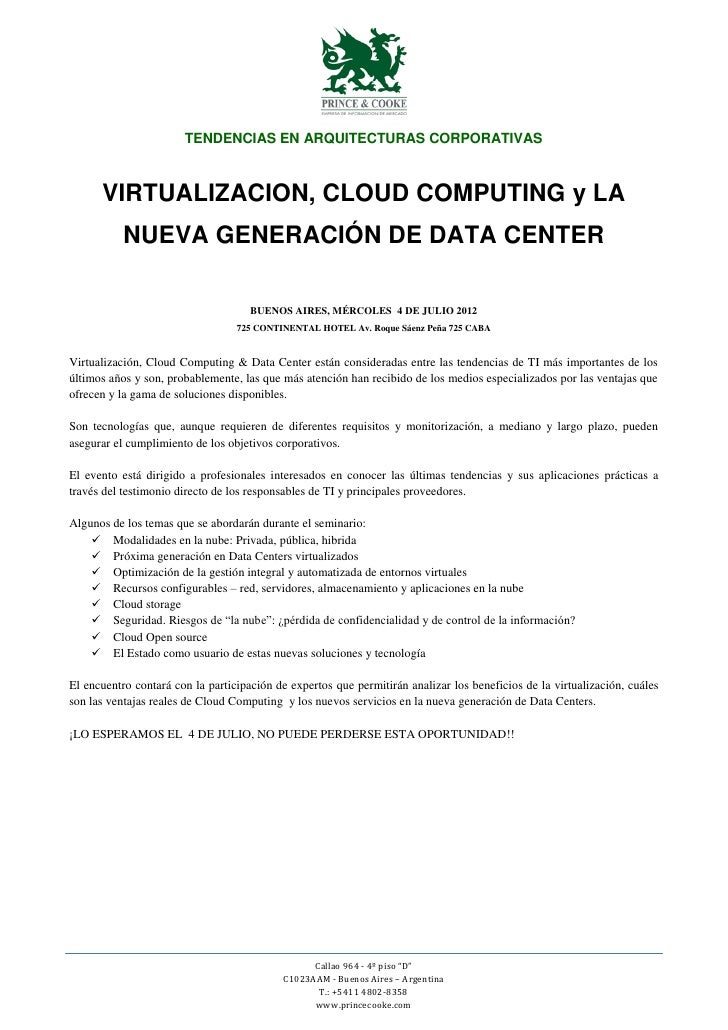 TENDENCIAS EN ARQUITECTURAS CORPORATIVAS      VIRTUALIZACION, CLOUD COMPUTING y LA           NUEVA GENERACIÓN DE DATA CENT...