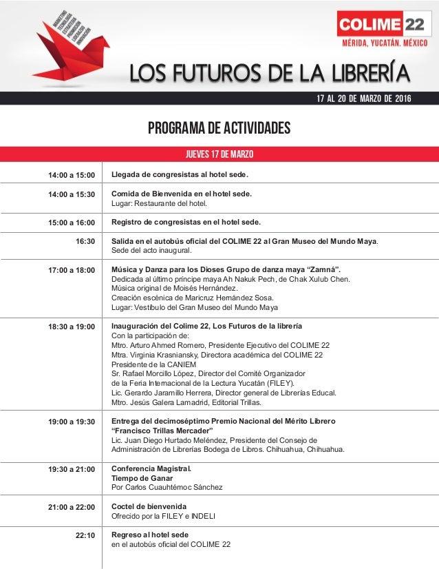 PROGRAMA DE ACTIVIDADES 14:00 a 15:00 14:00 a 15:30 15:00 a 16:00 16:30 17:00 a 18:00 18:30 a 19:00 19:00 a 19:30 19:30 a ...