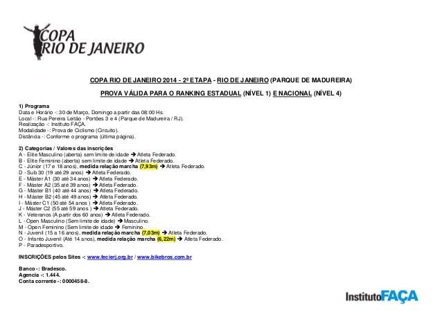 COPA RIO DE JANEIRO 2014 - 2ª ETAPA - RIO DE JANEIRO (PARQUE DE MADUREIRA) PROVA VÁLIDA PARA O RANKING ESTADUAL (NÍVEL 1) ...