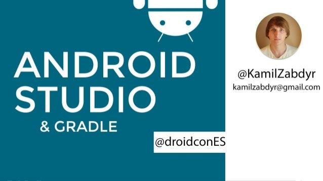 TOC I. Importancia del IDE II. Android Studio I. Características II. Demo III. FAQ IV. Plugins III. Gradle I. Característi...