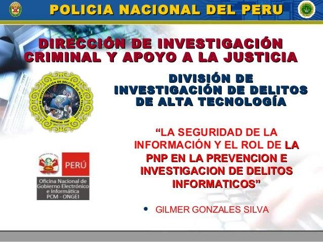 DIRECCIÓN DE INVESTIGACIÓNDIRECCIÓN DE INVESTIGACIÓN CRIMINAL Y APOYO A LA JUSTICIACRIMINAL Y APOYO A LA JUSTICIA POLICIA ...