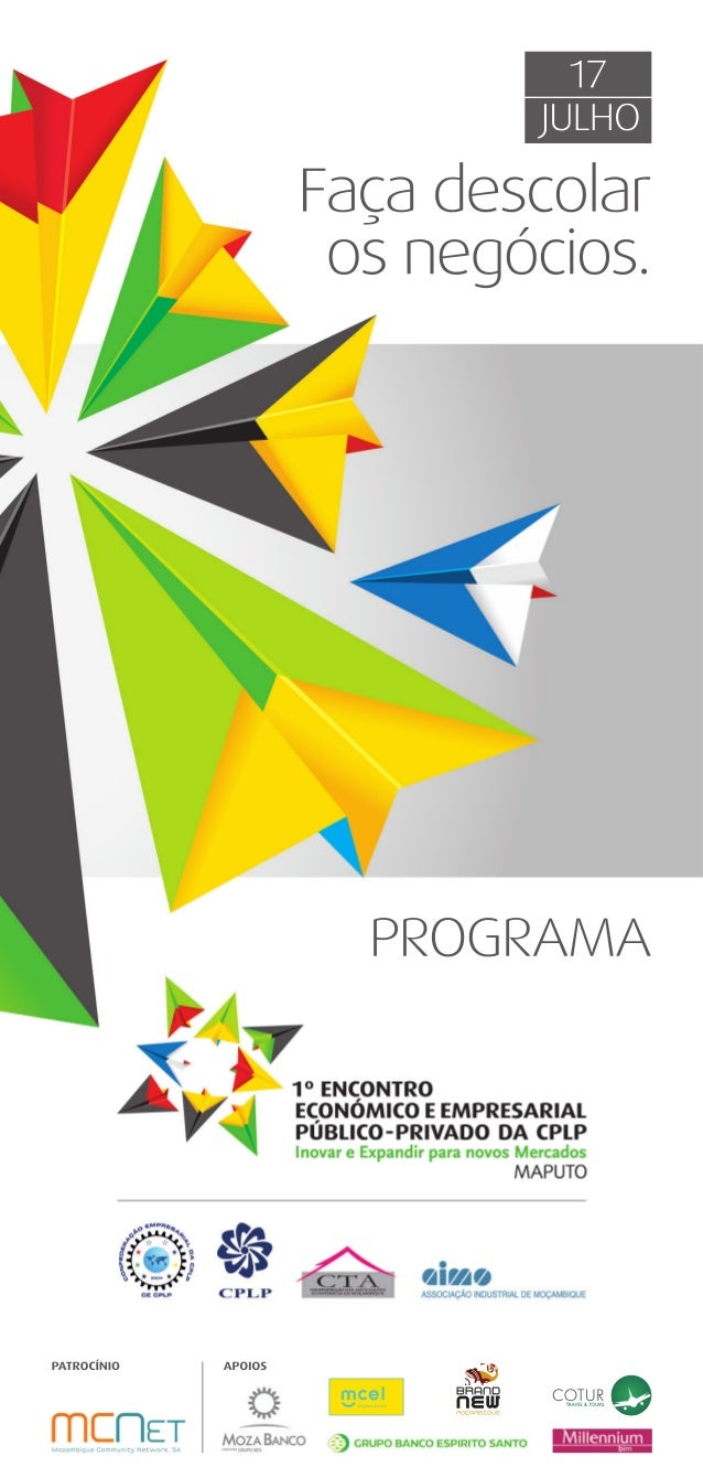 Programa 1º encontro económico empresarial público privado da cplp - 17 julho maputo