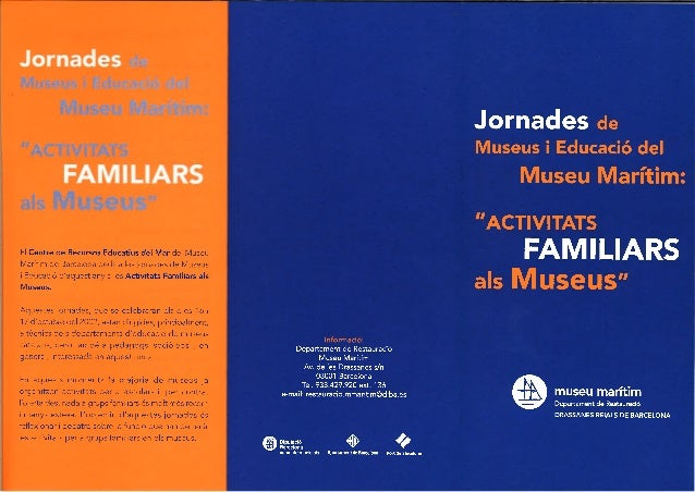 El Centre de Recursos Educatius del Mar del Museu  Marítim de Barcelona dedica les jornades de Museus  i Educació d'aquest...