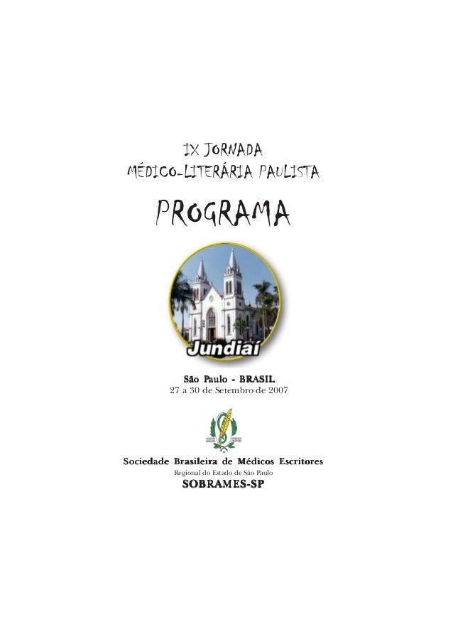 IX JORNADA MÉDICO-LITERÁRIA PAULISTA Sociedade Brasileira de Médicos EscritorSociedade Brasileira de Médicos EscritorSocie...