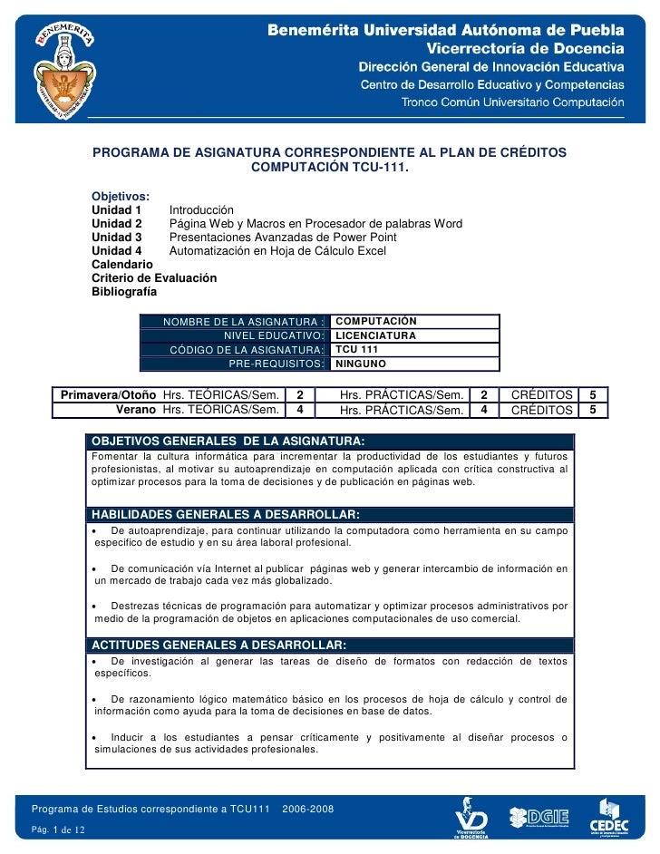 PROGRAMA DE ASIGNATURA CORRESPONDIENTE AL PLAN DE CRÉDITOS                                     COMPUTACIÓN TCU-111.       ...