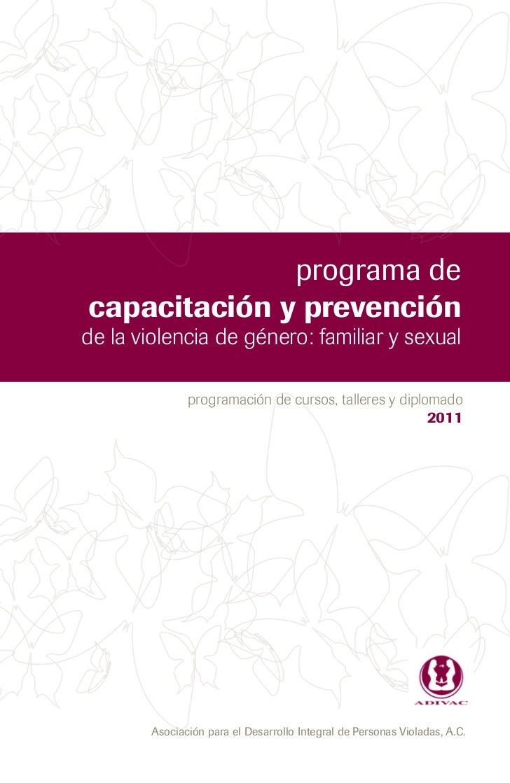 programa decapacitación y prevenciónde la violencia de género: familiar y sexual               programación de cursos, tal...