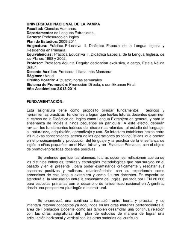 UNIVERSIDAD NACIONAL DE LA PAMPA Facultad: Ciencias Humanas. Departamento: de Lenguas Extranjeras. Carrera: Profesorado en...