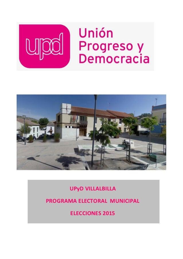 UPyD VILLALBILLA PROGRAMA ELECTORAL MUNICIPAL ELECCIONES 2015