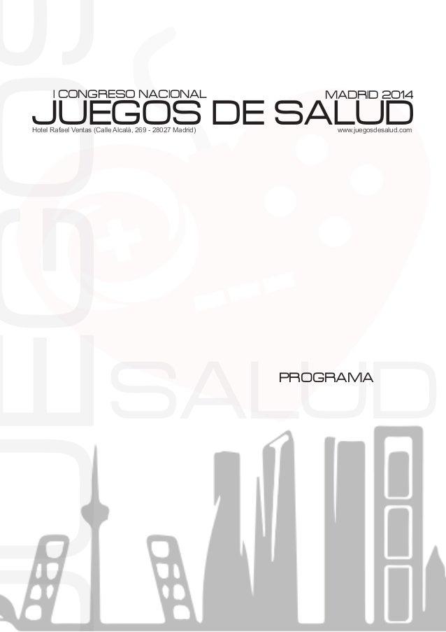 UEGOJUEGOS DE SALUD I CONGRESO NACIONAL MADRID 2014 Hotel Rafael Ventas (Calle Alcalá, 269 - 28027 Madrid)  www.juegosd...