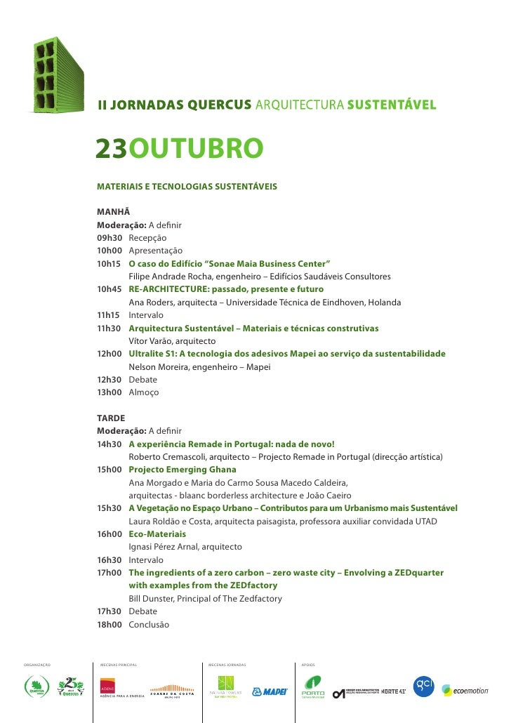 23OUTUBRO               MATERIAIS E TECNOLOGIAS SUSTENTÁVEIS                MANHÃ               Moderação: A de nir       ...
