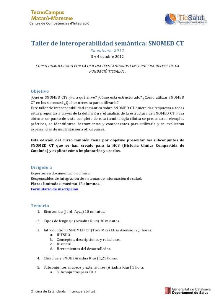 Centre de Competències d'IntegracióTaller de Interoperabilidad semántica: SNOMED CT                                      3...
