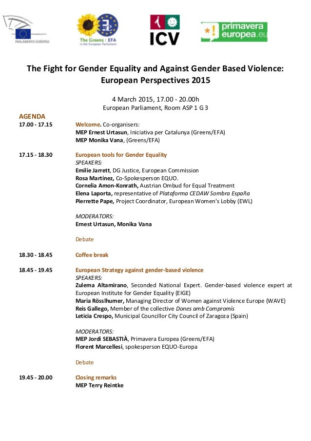 The Fight for Gender Equality and Against Gender Based Violence: European Perspectives 2015 4 March 2015, 17.00 - 20.00h E...