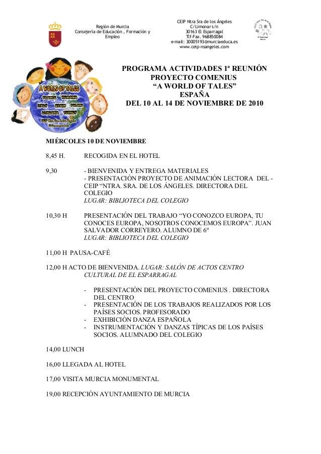 Región de Murcia Consejería de Educación , Formación y Empleo CEIP Ntra Sra de los Ángeles C/Limonar s/n 30163 El Esparrag...