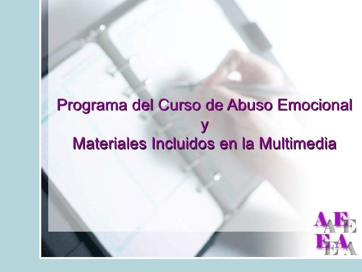 Programa del Curso de Abuso Emocional y Materiales Incluidos en la Multimedia
