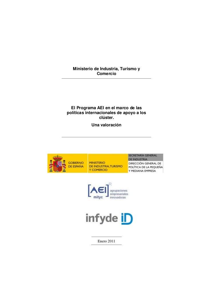 Ministerio de Industria, Turismo y               Comercio  El Programa AEI en el marco de laspolíticas internacionales de ...