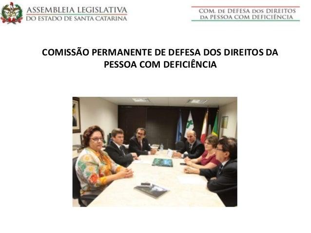 COMISSÃO PERMANENTE DE DEFESA DOS DIREITOS DA PESSOA COM DEFICIÊNCIA