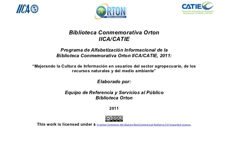 Biblioteca Conmemorativa Orton                                  IICA/CATIE                Programa de Alfabetización Infor...