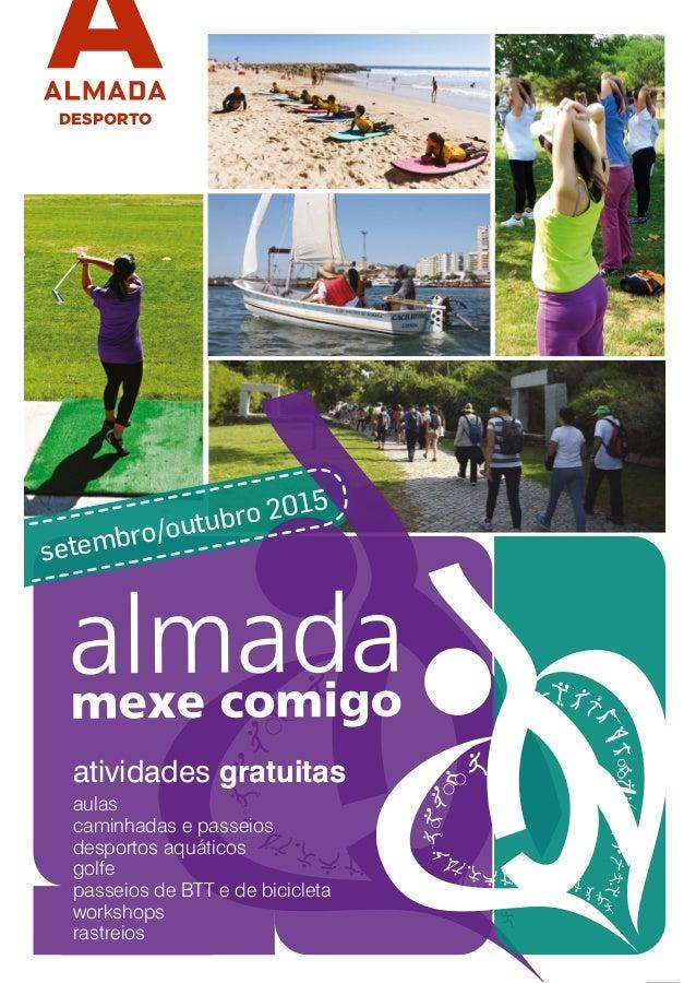 1 DESPORTO setembro/outubro 2015 atividades gratuitas aulas caminhadas e passeios desportos aquáticos golfe passeios de BT...