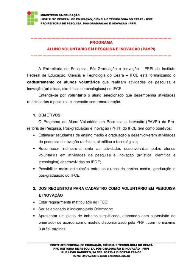 INSTITUTO FEDERAL DE EDUCAÇÃO, CIÊNCIA E TECNOLOGIA DO CEARÁ PRÓ-REITORIA DE PESQUISA, PÓS-GRADUAÇÃO E INOVAÇÃO - PRPI RUA...