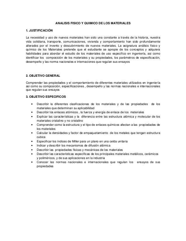ANALISIS FISICO Y QUIMICO DE LOS MATERIALES 1. JUSTIFICACIÓN La necesidad y uso de nuevos materiales han sido una constant...