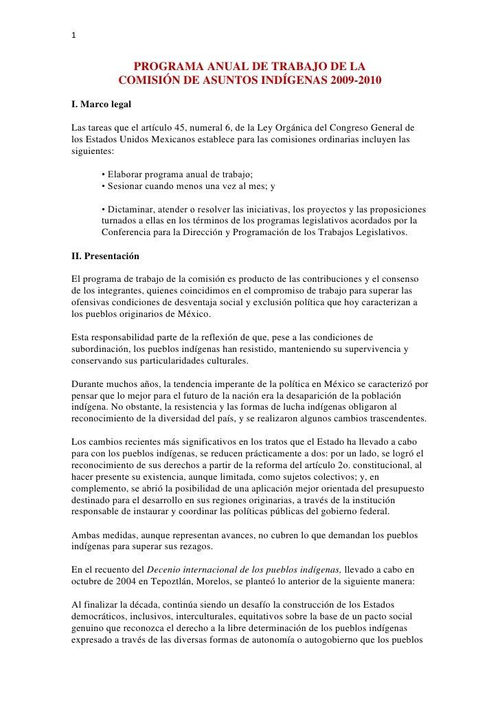 PROGRAMA ANUAL DE TRABAJO DE LA <br />COMISIÓN DE ASUNTOS INDÍGENAS 2009-2010<br />I. Marco legal <br />Las tareas que el ...