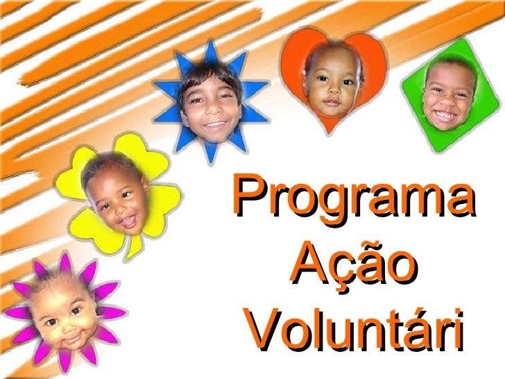 Programa Ação Voluntária