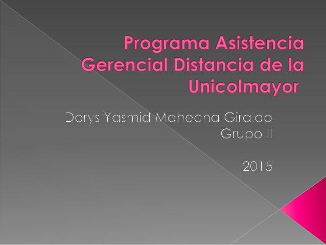  Tecnología en Asistencia Gerencial [Distancia]  Fecha de creación y/o actualización: 25 de julio de 2014  Sede princip...