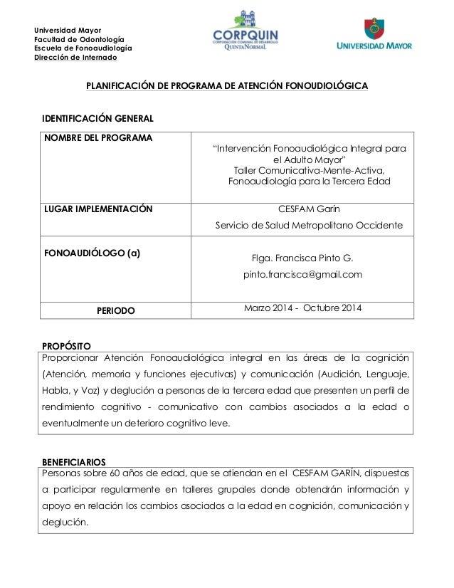 Universidad Mayor  Facultad de Odontología  Escuela de Fonoaudiología  Dirección de Internado  dacio  PLANIFICACIÓN DE PRO...