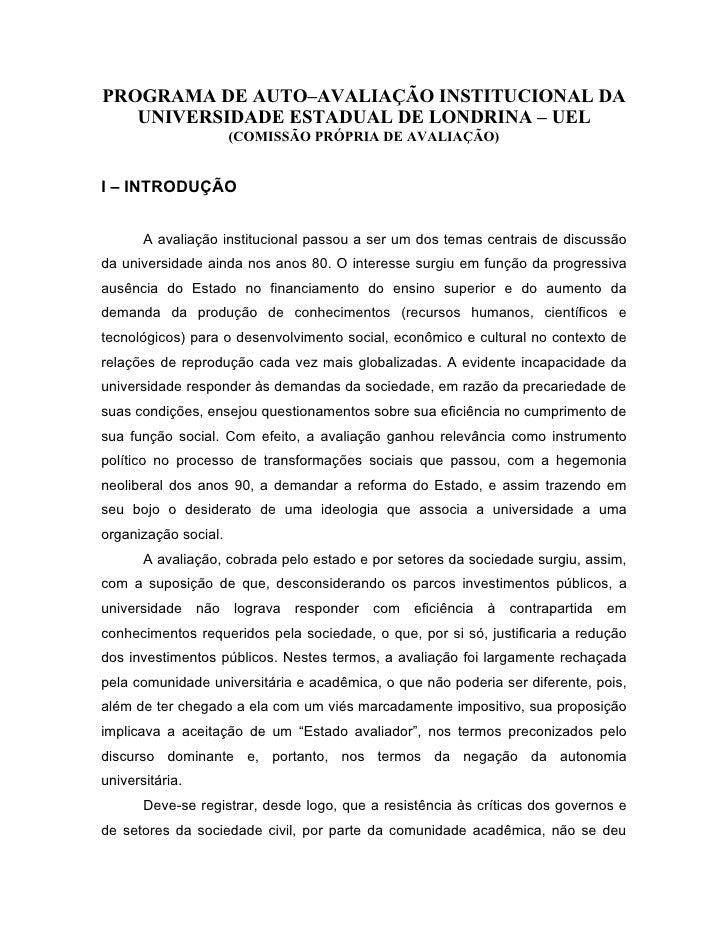 PROGRAMA DE AUTO–AVALIAÇÃO INSTITUCIONAL DA   UNIVERSIDADE ESTADUAL DE LONDRINA – UEL                      (COMISSÃO PRÓPR...