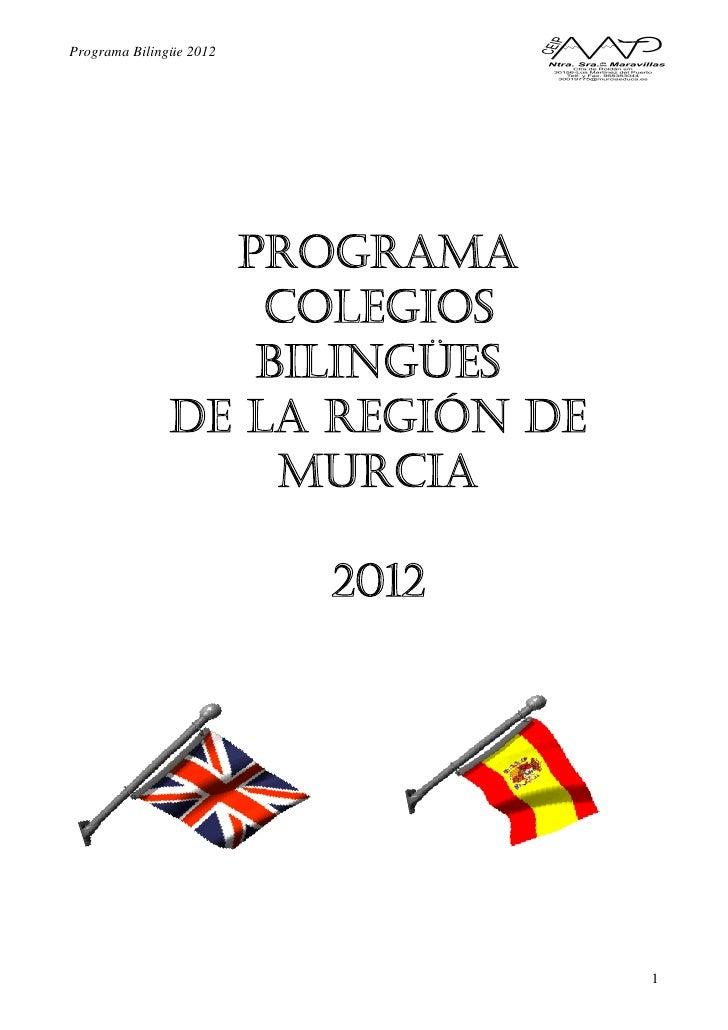 Programa Bilingüe 2012                         1
