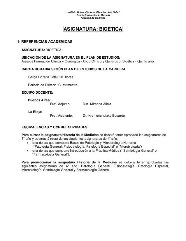 Instituto Universitario de Ciencias de la Salud Fundación Héctor A. Barceló Facultad de Medicina ASIGNATURA: BIOETICA 1- R...