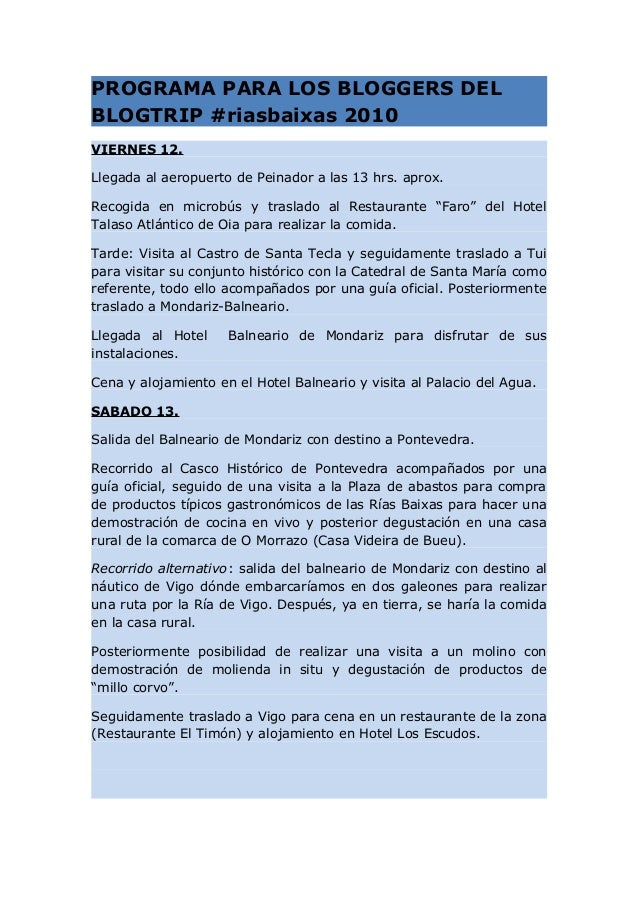 PROGRAMA PARA LOS BLOGGERS DEL BLOGTRIP #riasbaixas 2010 VIERNES 12. Llegada al aeropuerto de Peinador a las 13 hrs. aprox...