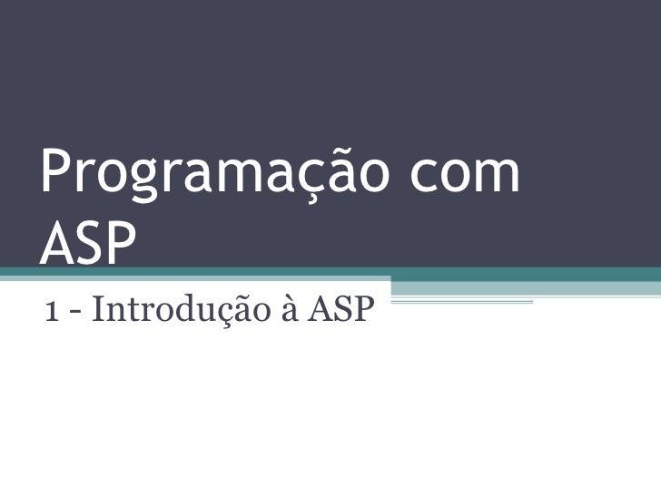 Programação com ASP 1 - Introdução à ASP