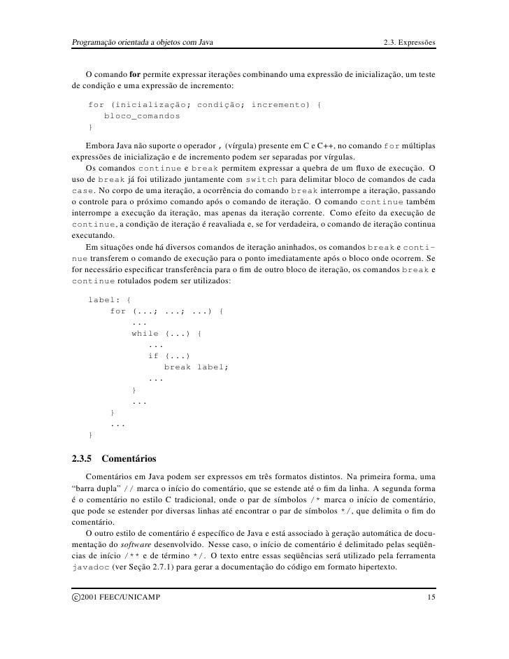 Programação orientada a objetos com Java                                            2.3. Expressões       O comando for pe...