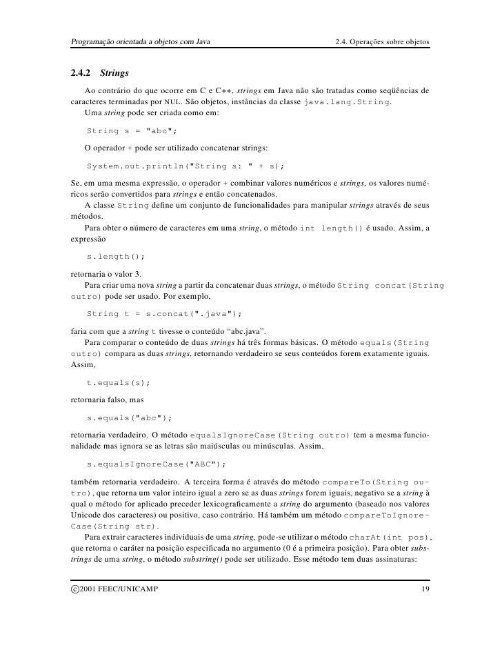 Programação orientada a objetos com Java                                   2.4. Operações sobre objetos   2.4.2     String...