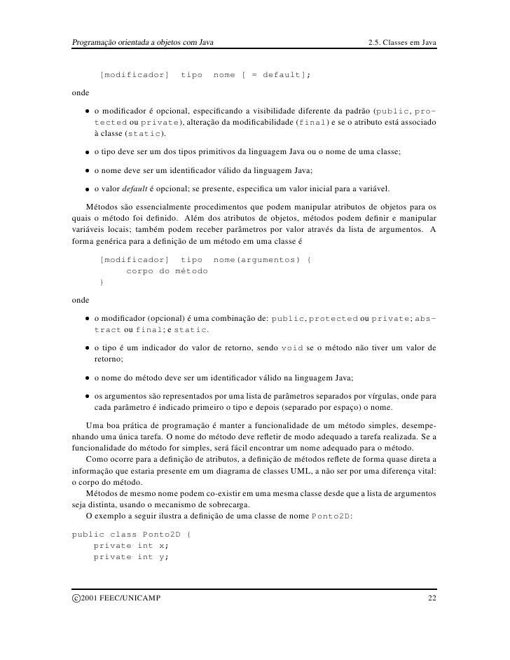 Programação orientada a objetos com Java                                               2.5. Classes em Java              [...