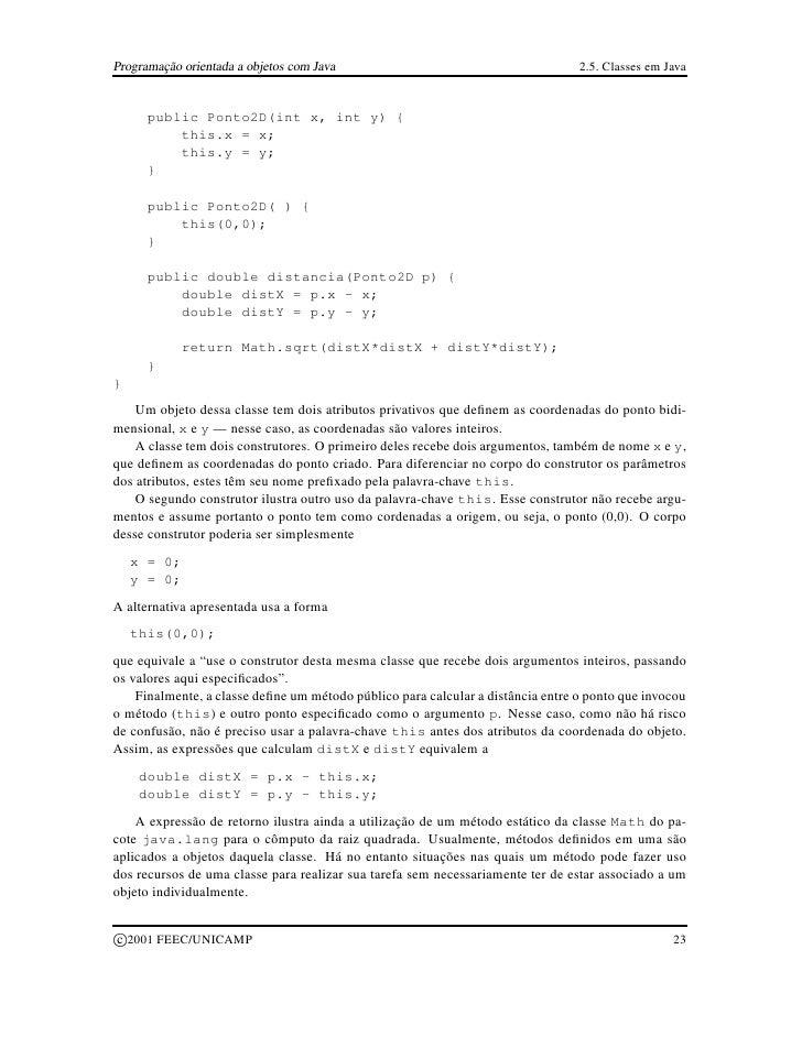 Programação orientada a objetos com Java                                         2.5. Classes em Java           public Pon...