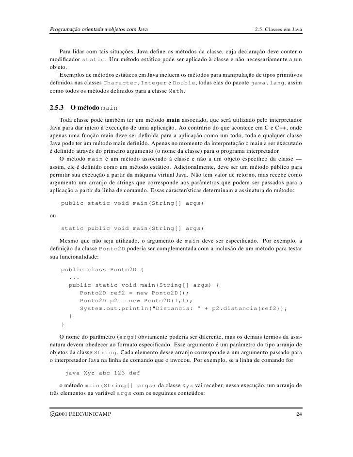 Programação orientada a objetos com Java                                      2.5. Classes em Java       Para lidar com ta...
