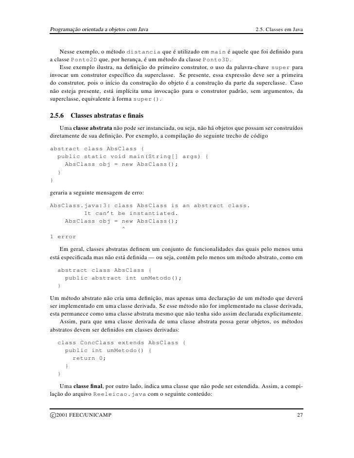 Programação orientada a objetos com Java                                         2.5. Classes em Java       Nesse exemplo,...
