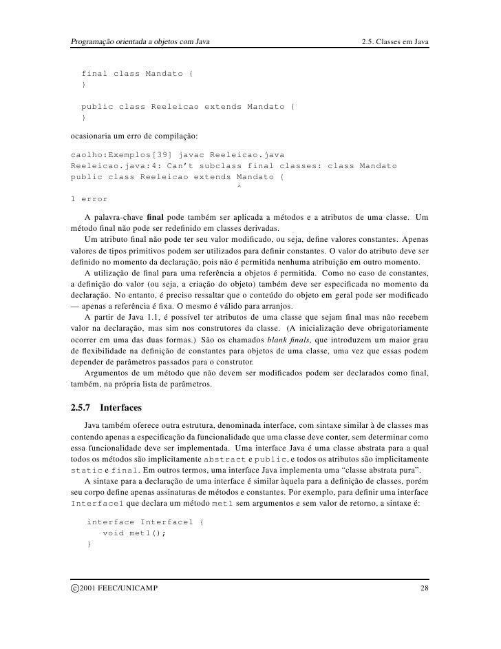 Programação orientada a objetos com Java                                          2.5. Classes em Java        final class ...