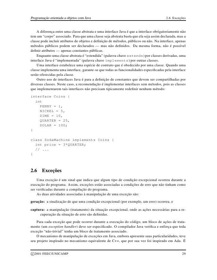 Programação orientada a objetos com Java                                                2.6. Exceções       A diferença en...