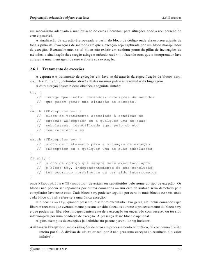 Programação orientada a objetos com Java                                           2.6. Exceções   um mecanismo adequado à...