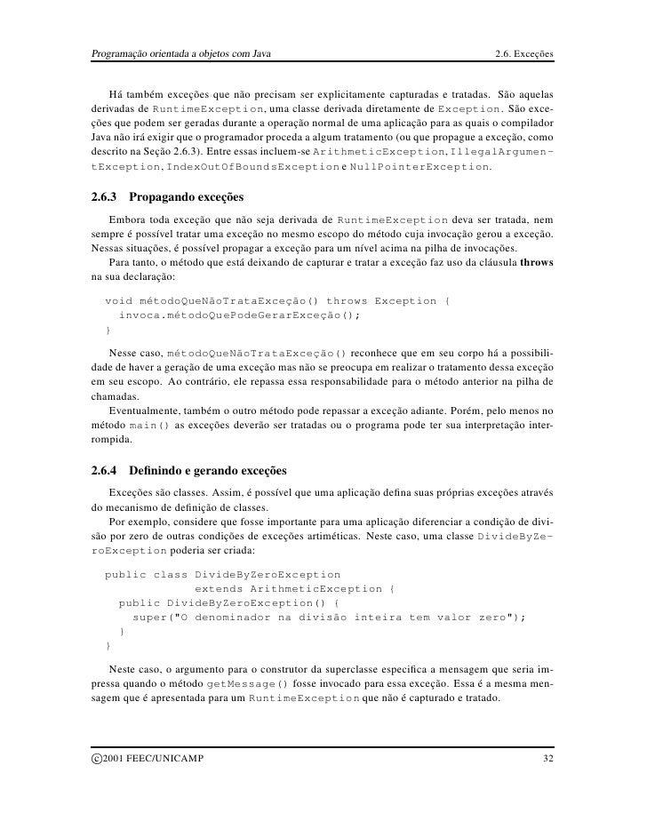 Programação orientada a objetos com Java                                               2.6. Exceções       Há também exceç...