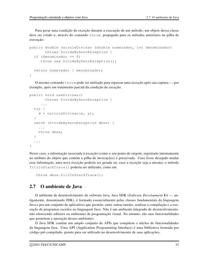 Programação orientada a objetos com Java                                        2.7. O ambiente de Java      Para gerar um...