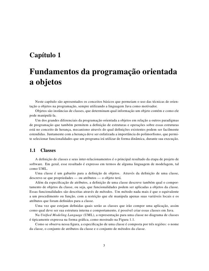 Capítulo 1  Fundamentos da programação orientada a objetos      Neste capítulo são apresentados os conceitos básicos que p...