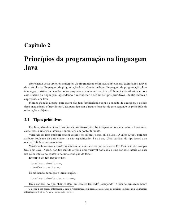 Capítulo 2  Princípios da programação na linguagem Java      No restante deste texto, os princípios da programação orienta...