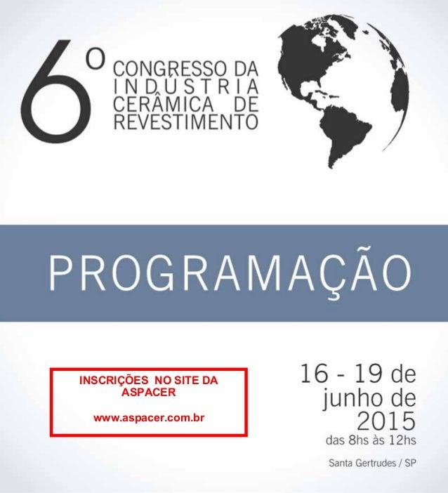 INSCRIÇÕES NO SITE DA ASPACER www.aspacer.com.br